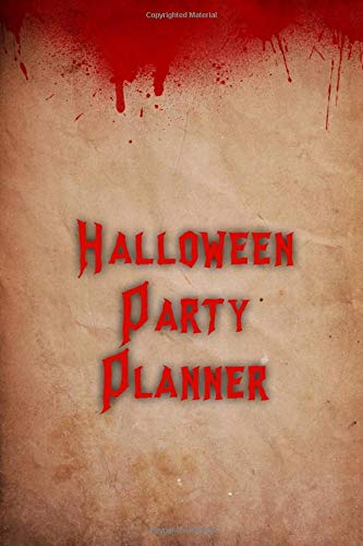 Halloween Party Planner: Plan & Budget Your Theme, Guests, Activities, Food, Treats, Drink, Decorations, Crafts (Für Party Halloween-ideen Uk)