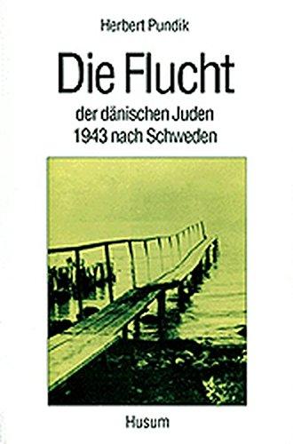Die Flucht der dänischen Juden 1943 nach Schweden