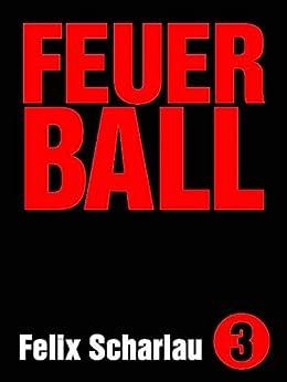 Feuerball: Ein Minibuch über Fussball (Edition kleinLAUT) von [Scharlau, Felix]