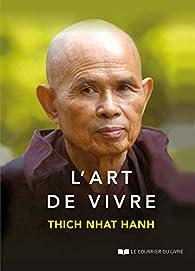 L'art de vivre par Thich Nhat Hanh