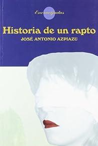 Ha.De Un Rapto par  José Antonio Azpiazu