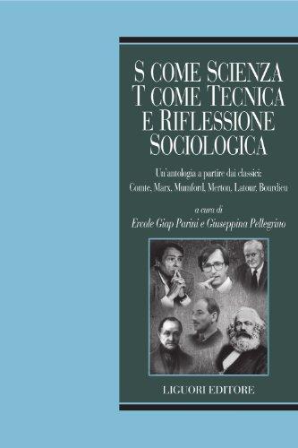 s-come-scienza-t-come-tecnica-e-riflessione-sociologica-unantologia-a-partire-dai-classici-comte-mar