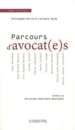 Parcours d'avocat(e)s par Christophe Perrin