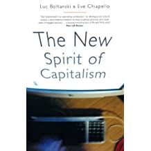 The New Spirit of Capitalism by Luc Boltanski (2007-09-17)