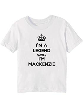 I'm A Legend Cause I'm Mackenzie Bambini Unisex Ragazzi Ragazze T-Shirt Maglietta Bianco Maniche Corte Tutti Dimensioni...