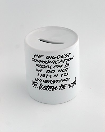 money-box-with-the-biggest-communication-problem-is-we-do-not-listen-to-understand-we-listen-to-repl