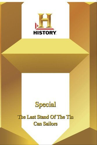 Stand Tin (History - Special : The Last Stand Of The Tin Can Sailors)