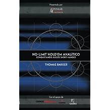 No Limit Hold'em Analitico: Conquistando Juegos Shorthanded (Biblioteca Pensar Poker)