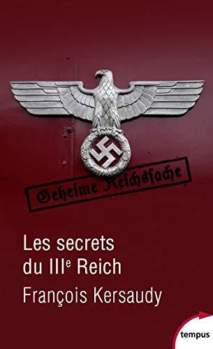 Les secrets du IIIe Reich par François KERSAUDY