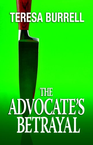ebook: The Advocate's Betrayal (The Advocate Series Book 2) (B00876HPZ2)