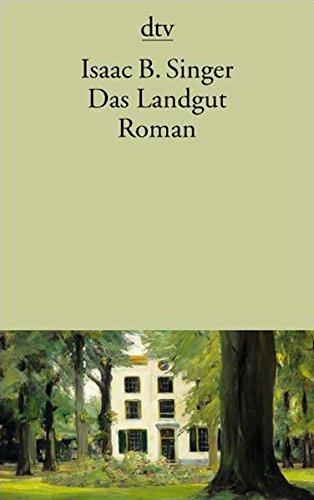 Das Landgut: Roman