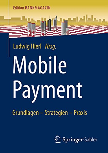 Mobile Payment: Grundlagen - Strategien - Praxis (Edition Bankmagazin) Mobile Point