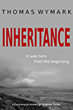 Inheritance: A Psychological Mystery and Suspense Thriller (English Edition)