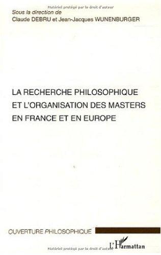La recherche philosophique et l'organisation des masters en France et en Europe : Séminaires des 16 et 17 janvier 2004 Ecole Normale Supérieure - Paris