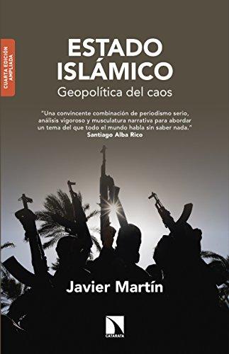 Estado Islámico: Geopolítica del caos