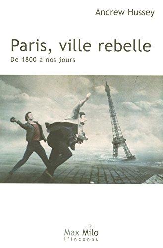 PARIS VILLE REBELLE