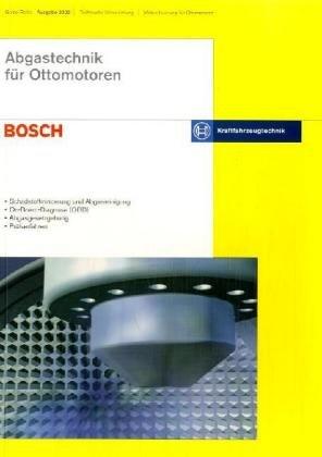 Abgastechnik für Ottomotoren: Schadstoffminderung und Abgasreinigung - On-Board-Diagnose (OBD) - Abgasgesetzgebung - Prüfverfahren