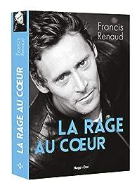 La rage au coeur par Francis Renaud (II)
