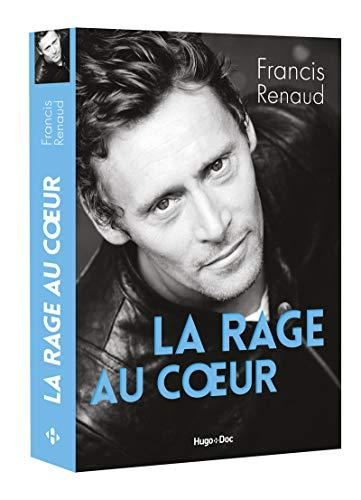 La rage au coeur par Francis Renaud