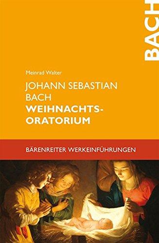Download Johann Sebastian Bach. Weihnachtsoratorium (Bärenreiter-Werkeinführungen)