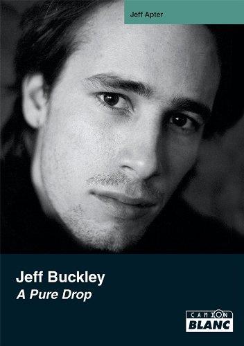 JEFF BUCKLEY A pure drop