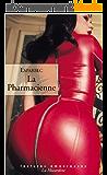 La Pharmacienne (LECTURES AMOUREUSES t. 64)