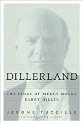 Dillerland: The Story of Media Mogul Barry Diller