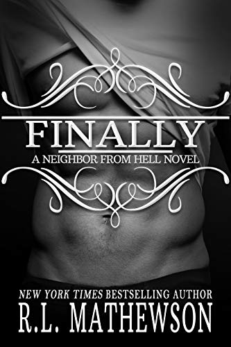 Finally (Neighbor from Hell Book 12) (English Edition)