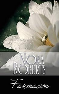 Fascinación par  Nora Roberts