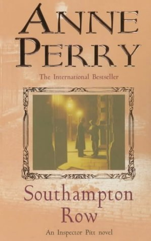 Southampton Row (Inspector Pitt) by Anne Perry (7-Oct-2002) Paperback