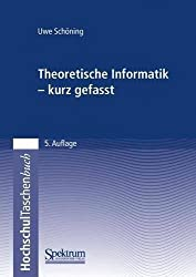 Theoretische Informatik - kurz gefasst