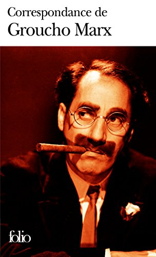 Correspondance par Groucho Marx