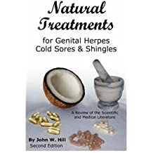 (NATURAL TREATMENTS FOR GENITAL HERPES, COLD SORES AND SHINGLES) BY Hill, John W.(Author)Paperback Apr-2008