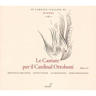 Georg Friedrich Händel: Kantaten für Kardinal Ottobomi (Italienische Kantaten Vol.3) - Ero e Leandro (HWV 150) / No se emendará jamás (HWV 140) / Spande ancor a mio dispetto (HWV 165) / Ah! Crudel, nel pianto mio (HWV 78)