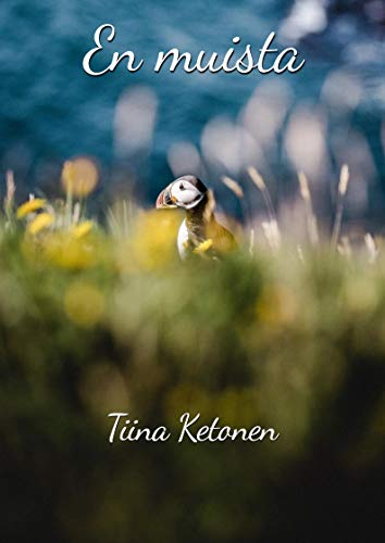 En muista (Finnish Edition) por Tiina Ketonen