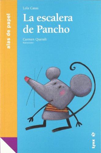 La escalera de Pancho (Alas de papel) por Lola Casas