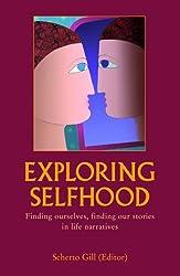 Exploring selfhood