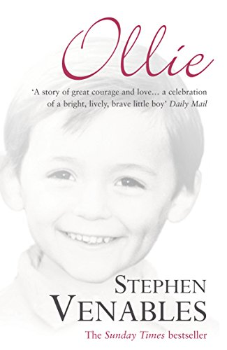 Ollie: The True Story of a Brief and Courageous Life (English Edition)