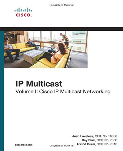 IP Multicast, Volume I: 1 (Networking Technology)