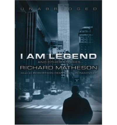 (I Am Legend: And Other Stories) By Matheson, Richard (Author) compact disc on 01-Aug-2007