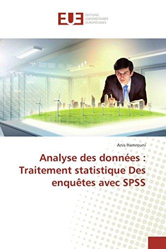 Analyse des données : Traitement statistique Des enquêtes avec SPSS par Anis Hamrouni