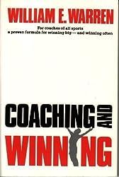 Coaching and Winning by William E. Warren (1989-06-01)