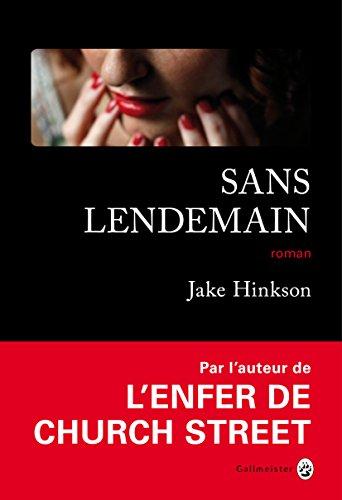 Sans lendemain – Jake Hinkson (2018)
