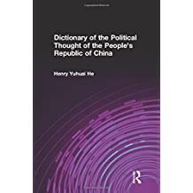 Dictionary of the Political Thought of the People's Republic of China (Studies on Contemporary China)