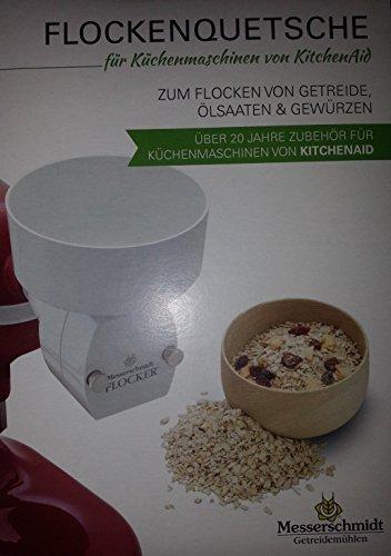 Messerschmidt Getreidemühlen MESSERSCHMIDT Flockenquetsche für z.B. Küchenmaschinen von KitchenAid