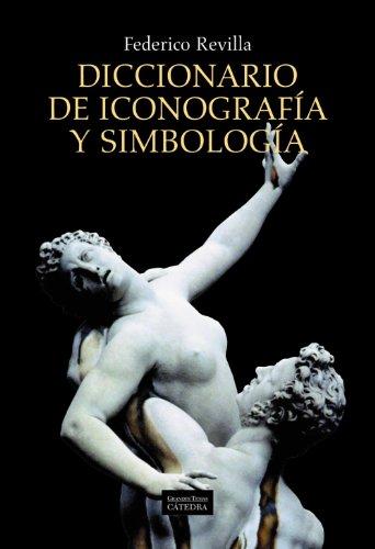 Diccionario de iconografía y simbología (Arte Grandes Temas) por Federico Revilla