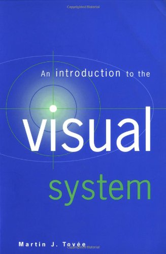 he Visual System ()