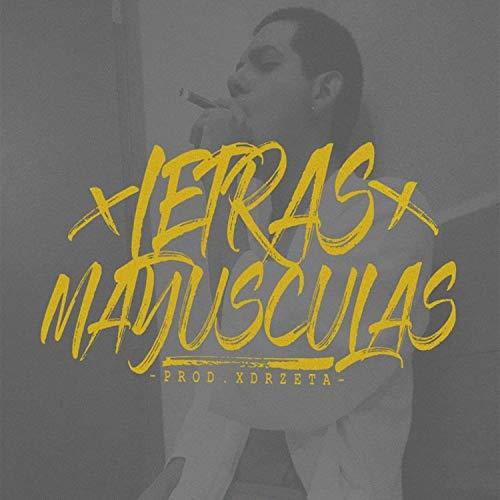 Letras Mayusculas (feat. Tactos Valenzuela) [Explicit]
