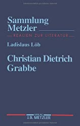 Christian Dietrich Grabbe (Sammlung Metzler)