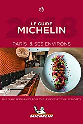 Michelin Paris et ses environs 2018: Restaurants (MICHELIN Hotelführer)
